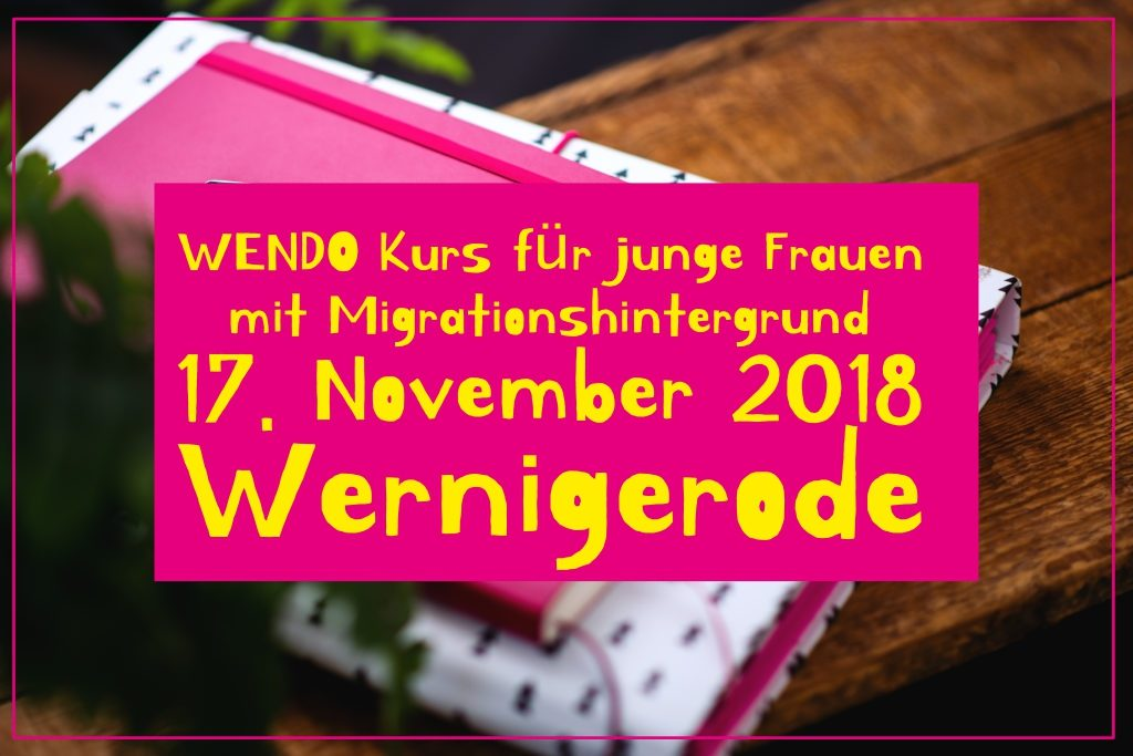 WENDO_Migrationshintergrund_Wernigerode_rebelgirls