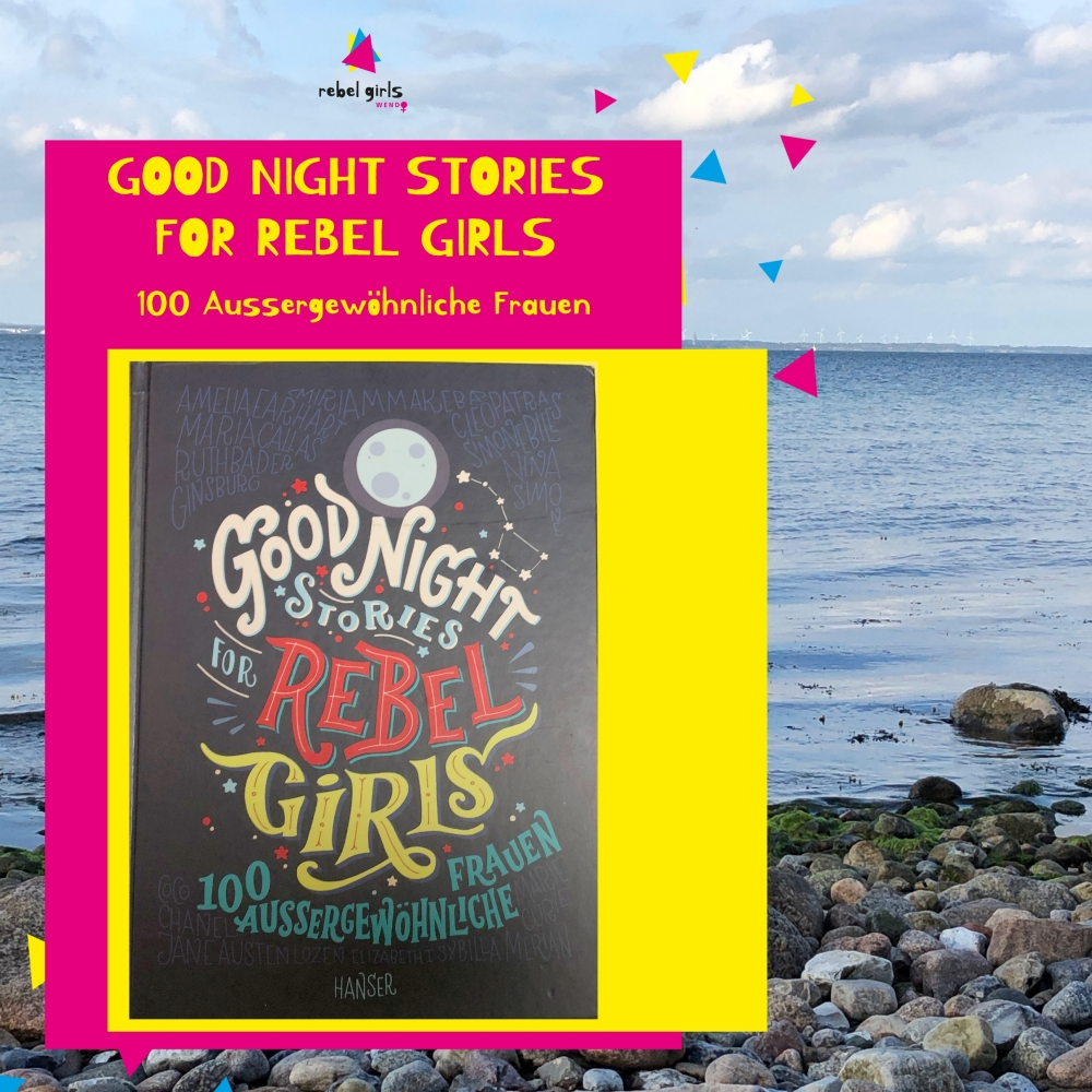 Goodnight stories for rebel girls_buch_feminismus_Weihnachten